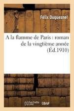a la Flamme de Paris
