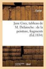 Jane Grey, Tableau de M. Delaroche