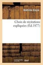 Choix de Recitations Expliquees
