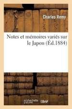 Notes Et Memoires Varies Sur Le Japon