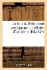 La Foire de Blois:  Speciales