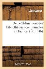 de L'Etablissement Des Bibliotheques Communales En France