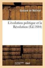 L'Evolution Politique Et La Revolution
