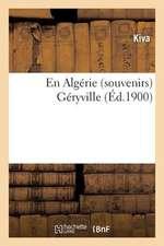 En Algerie (Souvenirs) Geryville