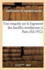 Une Enquete Sur Le Logement Des Familles Nombreuses a Paris