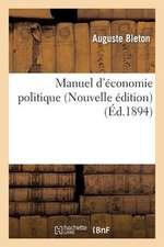 Manuel D'Economie Politique (Nouvelle Edition)