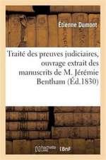 Traité des preuves judiciaires, ouvrage extrait des manuscrits de M. Jérémie Bentham
