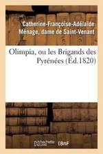 Olimpia, Ou Les Brigands Des Pyrenees