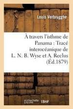 A Travers L'Isthme de Panama