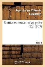 Contes Et Nouvelles En Prose. Tome 1