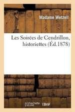 Les Soirees de Cendrillon, Historiettes