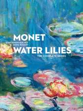 Monet Water Lilies:  The Complete Series