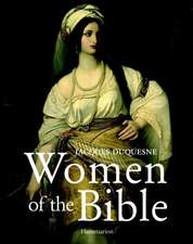 Women of the Bible:  Residences of the Ambassadors