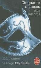 Cinquante Nuances Plus Sombres (Fifty Shades, Tome 2):  Dans Le Silence Des Oliviers