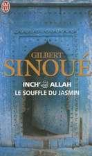 Inch' Allah - Le Souffle Du Jasmin