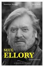 Seul Ellory: Conversations