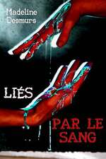 Lies Par Le Sang