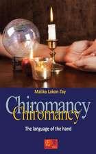 Chiromancy - The Language of the Hand