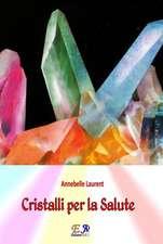 Cristalli Per La Salute