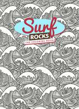 Surf Rocks: The Coloring Book