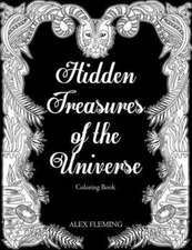 Hidden Treasures Of The Universe