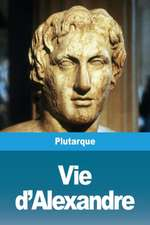 Vie d'Alexandre