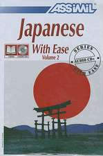Japanese with Ease, Volume 2 -- CD Pack
