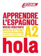 Apprendre L'Espagnol - niveau A2: Book + 1 CD Mp3