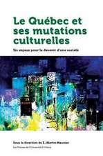 Quebec Et Ses Mutations Culturelles Le