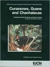 Curassaows, Guans, and Chachalacas: Status Survey and Conservation Action Plan for Cracids 2000-2004