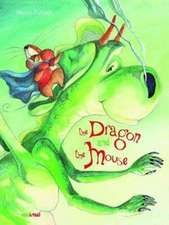 The Dragon and the Mouse