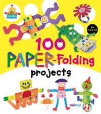 100 PAPERFOLDING PROJECTS