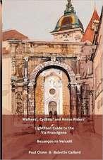 LightFoot Guide to the via Francigena Edition 4 (Black and White) - Besançon to Vercelli