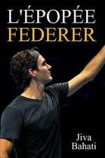 L'Epopee Federer
