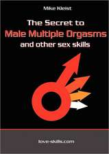 The Secret to Male Multiple Orgasms and Other Sex Skills:  Wie Real Ist Unsere Wirklichkeit?