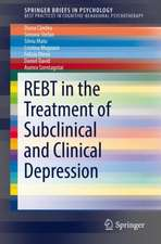 REBT in the Treatment of Subclinical and Clinical Depression