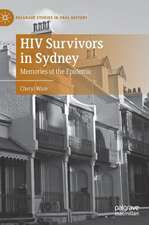 HIV Survivors in Sydney: Memories of the Epidemic