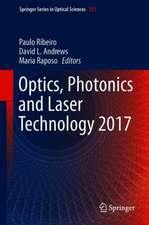 Optics, Photonics and Laser Technology 2017