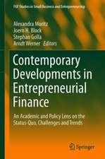 Contemporary Developments in Entrepreneurial Finance