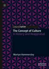 The Concept of Culture: A History and Reappraisal