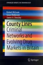 County Lines: Criminal Networks and Evolving Drug Markets in Britain