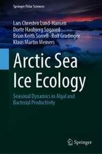 Arctic Sea Ice Ecology: Seasonal Dynamics in Algal and Bacterial Productivity