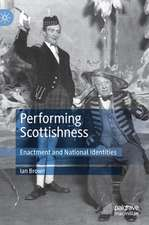 Performing Scottishness: Enactment and National Identities