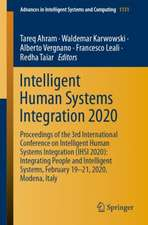 Intelligent Human Systems Integration 2020: Proceedings of the 3rd International Conference on Intelligent Human Systems Integration (IHSI 2020): Integrating People and Intelligent Systems, February 19-21, 2020, Modena, Italy