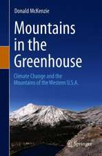 Mountains in the Greenhouse: Climate Change and the Mountains of the Western U.S.A.