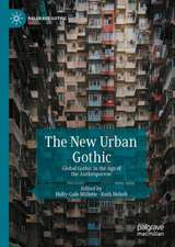 The New Urban Gothic: Global Gothic in the Age of the Anthropocene