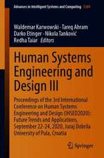 Human Systems Engineering and Design III: Proceedings of the 3rd International Conference on Human Systems Engineering and Design (IHSED2020): Future Trends and Applications, September 22-24, 2020, Juraj Dobrila University of Pula, Croatia
