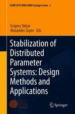 Stabilization of Distributed Parameter Systems: Design Methods and Applications