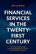 Financial Services in the Twenty-First Century