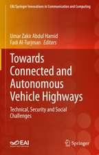 Towards Connected and Autonomous Vehicle Highways